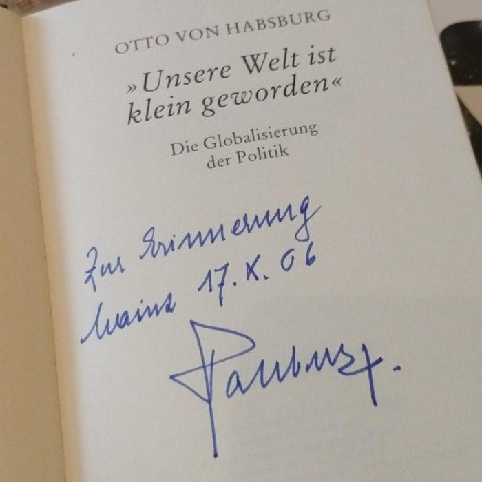 Die Welt ist klein geworden - Otto von Habsburg (Signatur 17.10.2006)